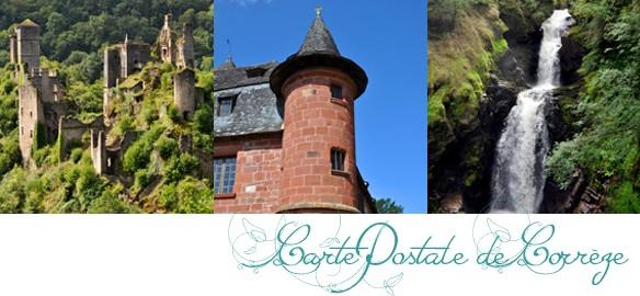 Prendre le temps - Cartes Postales 02 - La Corrèze