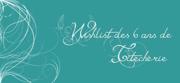 Prendre le temps - liste de souhaits - wishlist - 6 ans - anniversaire